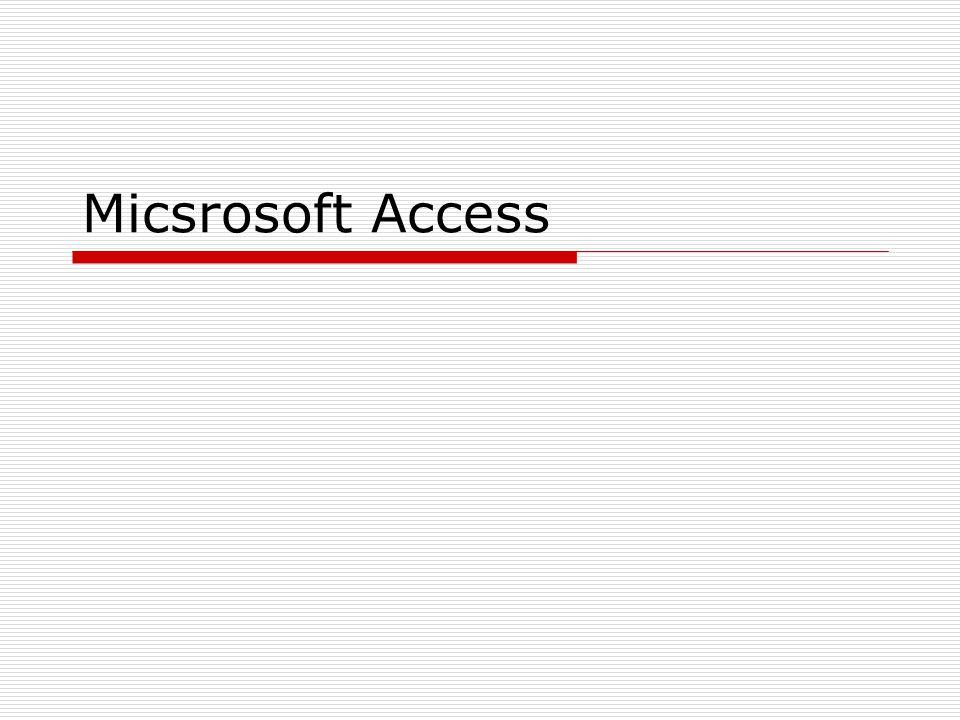 Micsrosoft Access