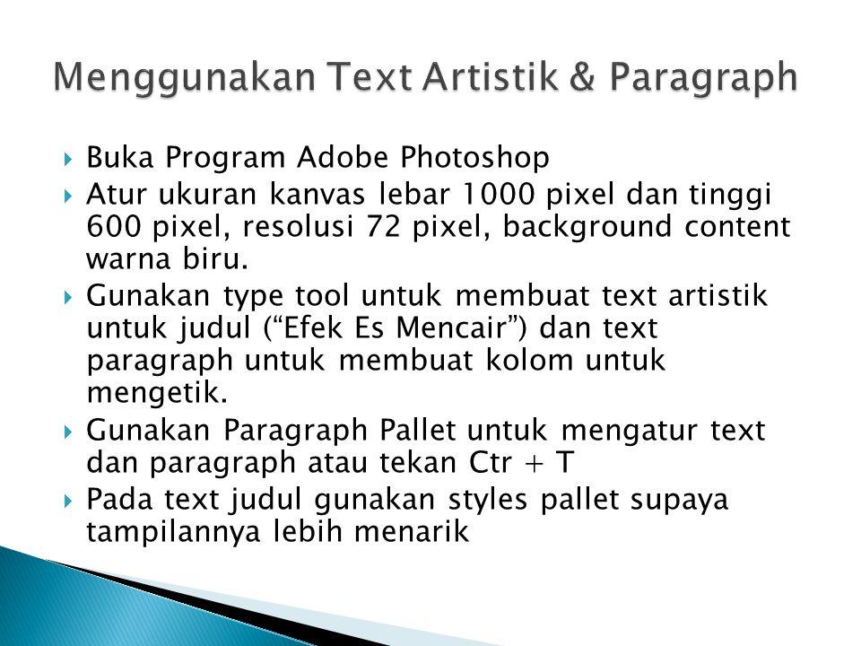 Menggunakan Text Artistik & Paragraph
