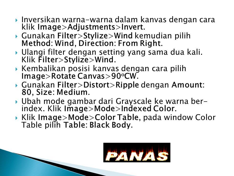 Inversikan warna-warna dalam kanvas dengan cara klik Image>Adjustments>Invert.