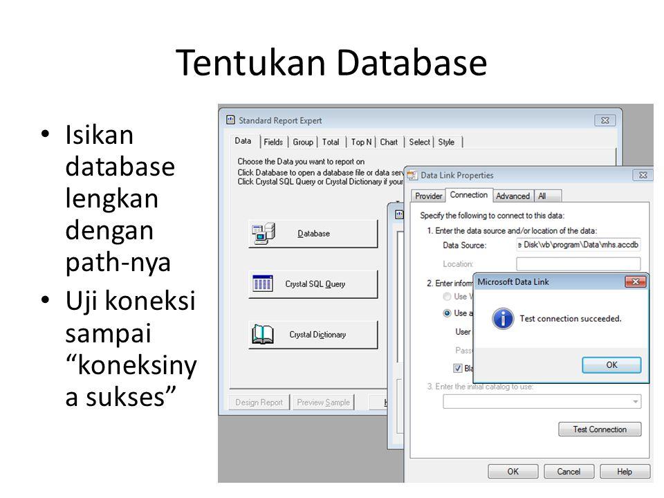 Tentukan Database Isikan database lengkan dengan path-nya