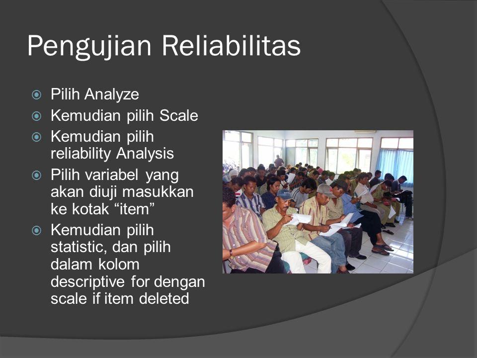 Pengujian Reliabilitas