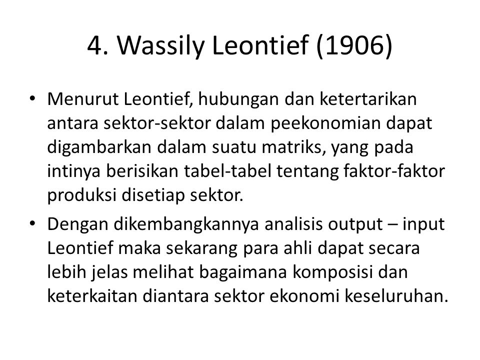 4. Wassily Leontief (1906)