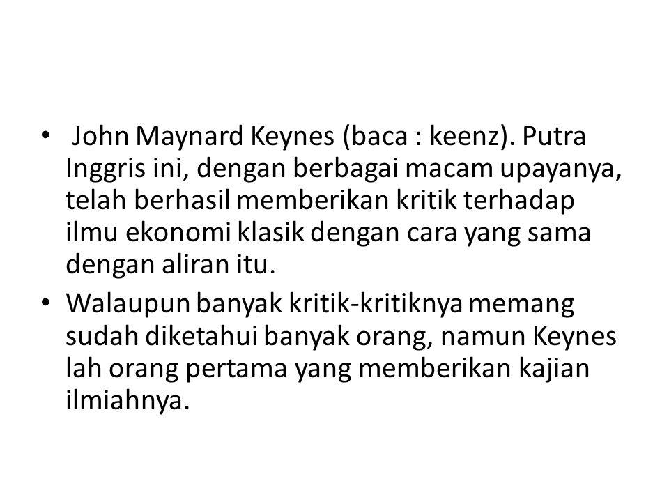 John Maynard Keynes (baca : keenz)