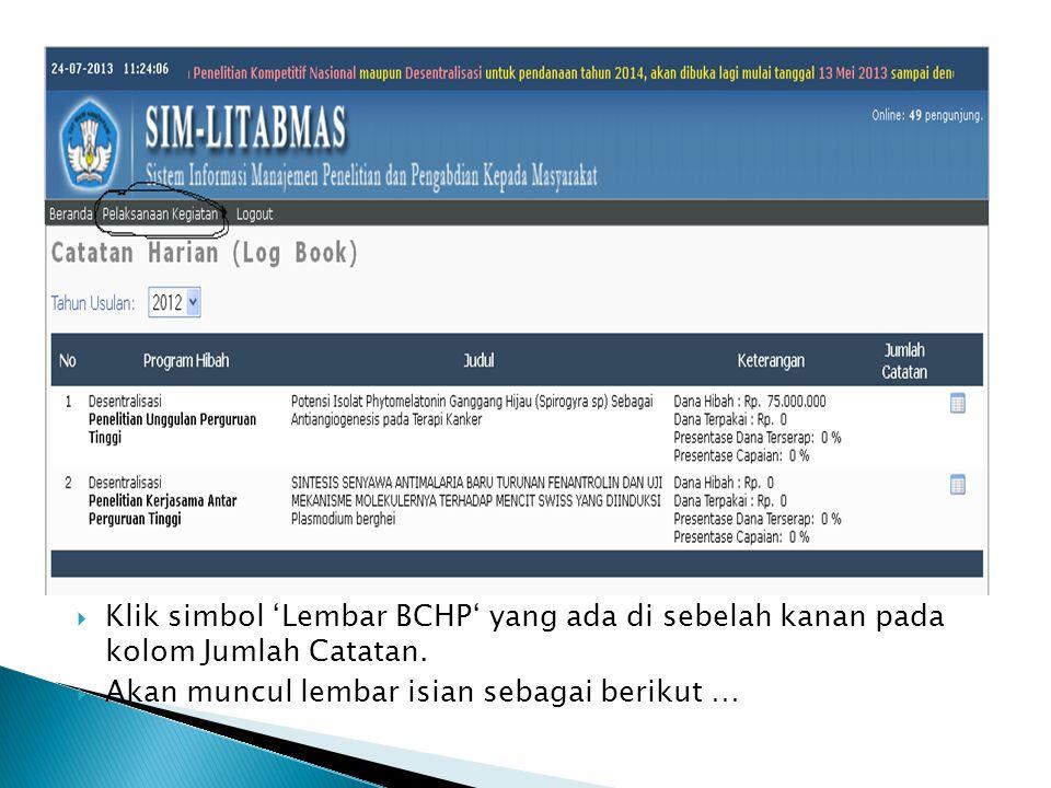 Klik simbol 'Lembar BCHP' yang ada di sebelah kanan pada kolom Jumlah Catatan.