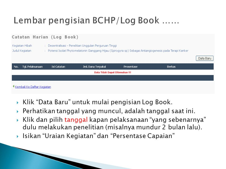 Lembar pengisian BCHP/Log Book ……