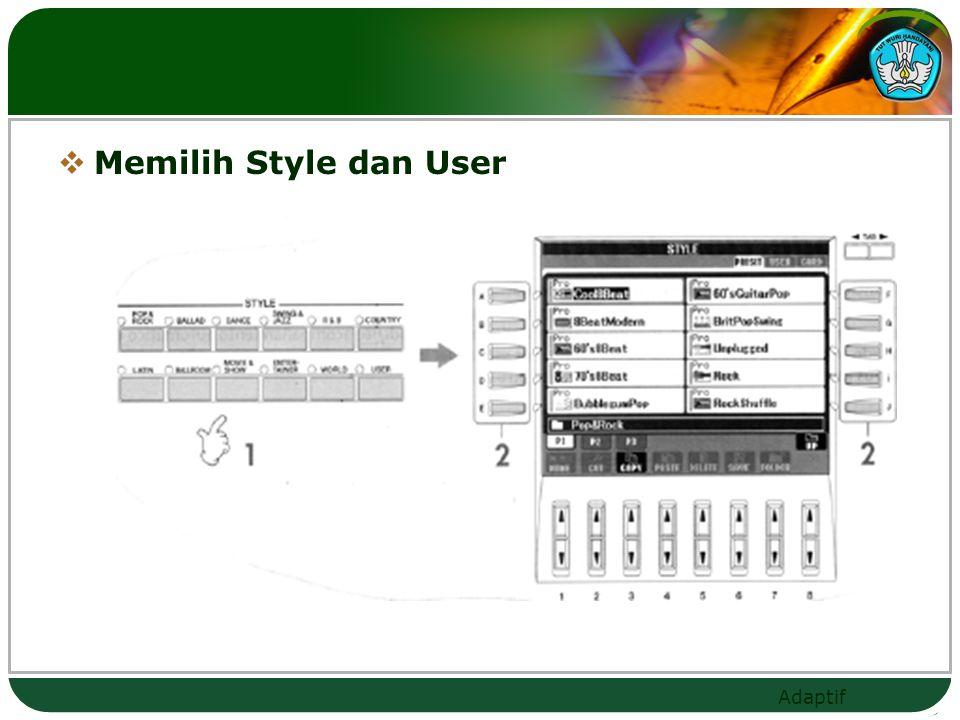 Memilih Style dan User