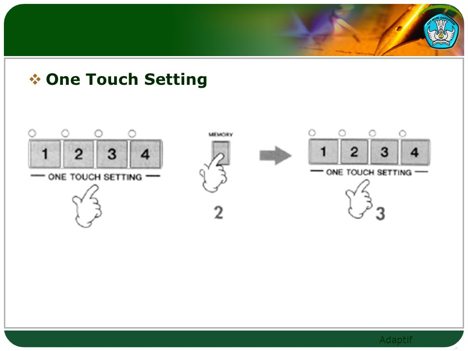 One Touch Setting