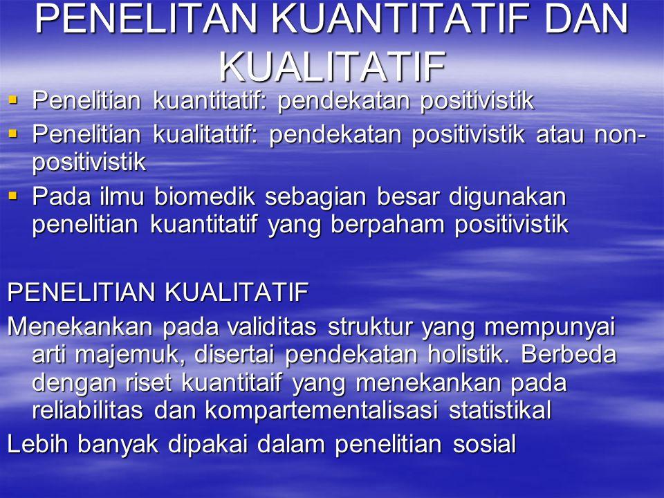 PENELITAN KUANTITATIF DAN KUALITATIF