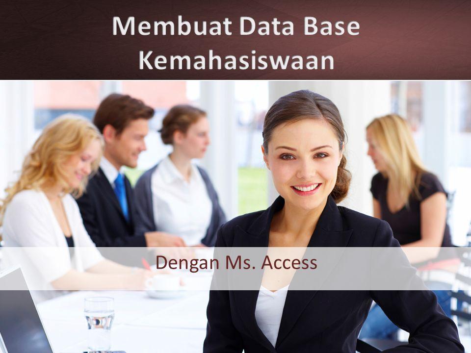 Membuat Data Base Kemahasiswaan