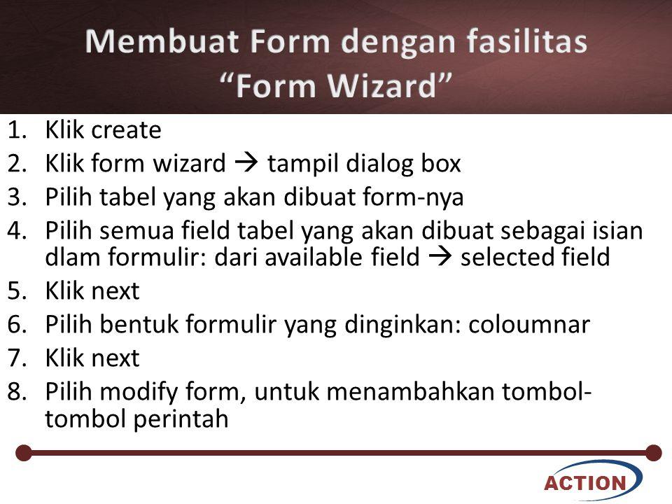 Membuat Form dengan fasilitas Form Wizard