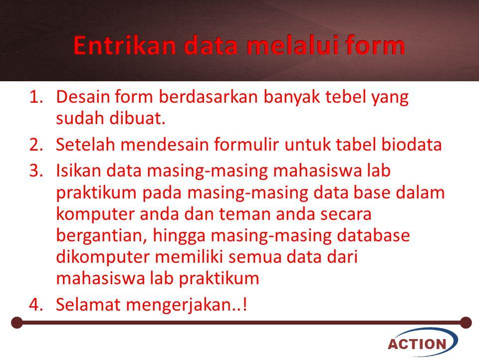 Entrikan data melalui form