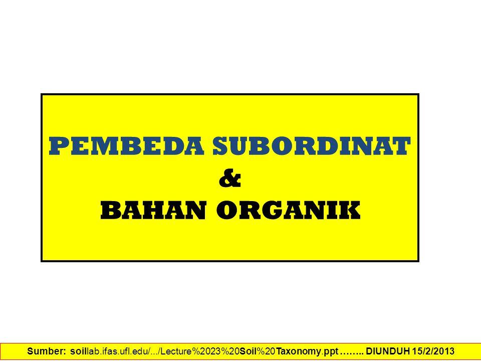 PEMBEDA SUBORDINAT & BAHAN ORGANIK