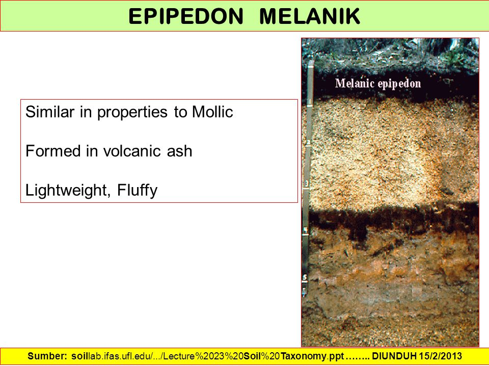 EPIPEDON MELANIK Similar in properties to Mollic