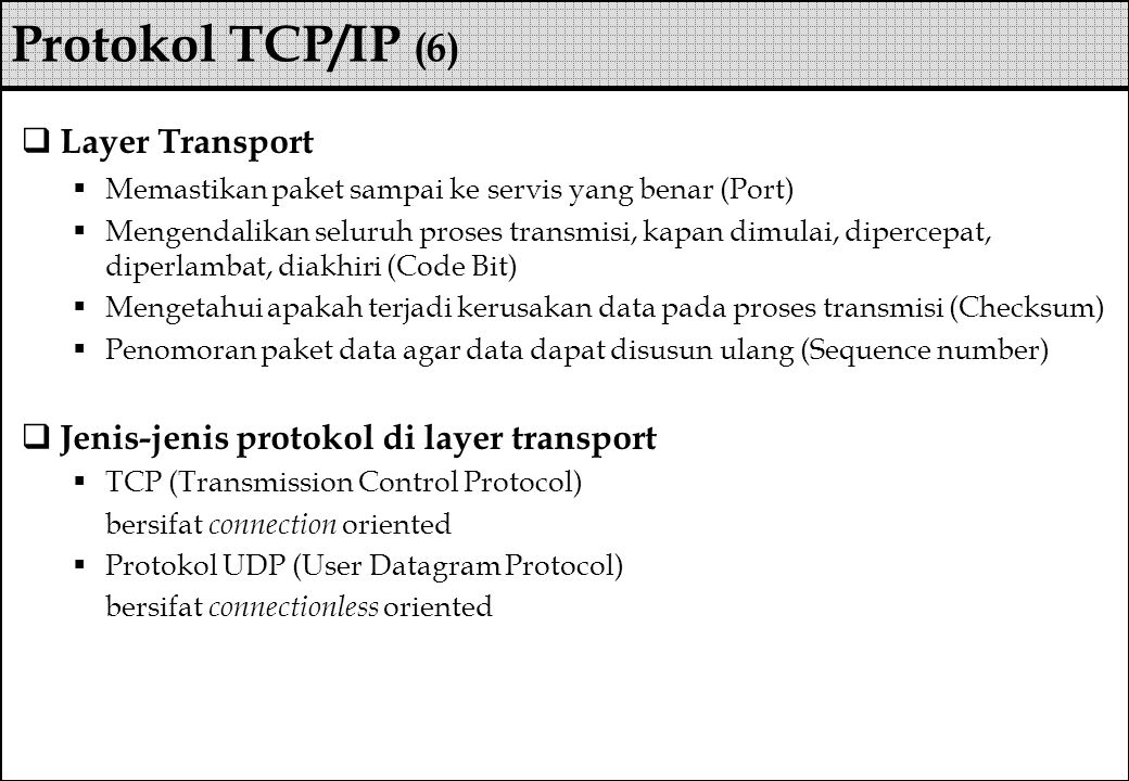 Protokol TCP/IP (6) Layer Transport