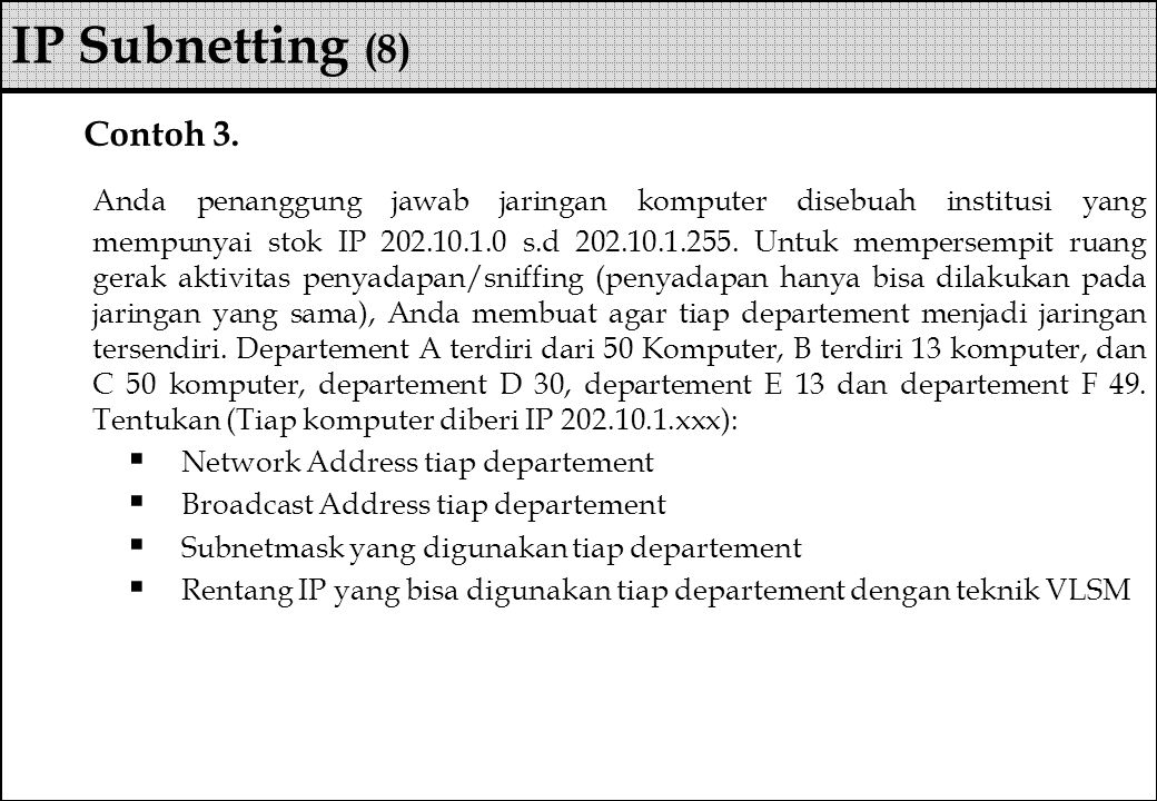 IP Subnetting (8) Contoh 3.