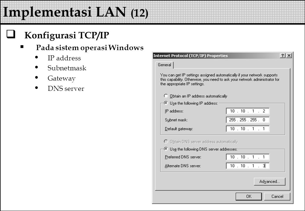 Implementasi LAN (12) Konfigurasi TCP/IP Pada sistem operasi Windows
