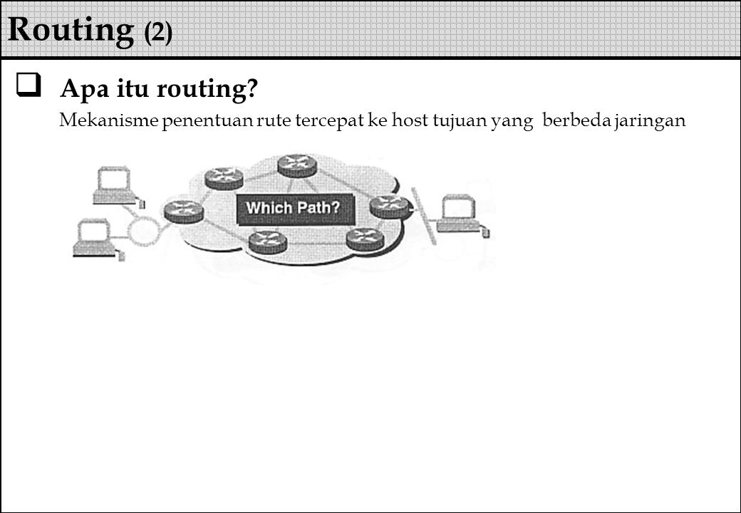 Routing (2) Apa itu routing