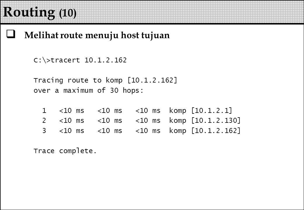 Routing (10) Melihat route menuju host tujuan