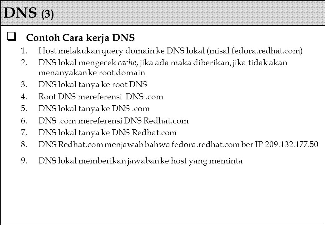 DNS (3) Contoh Cara kerja DNS