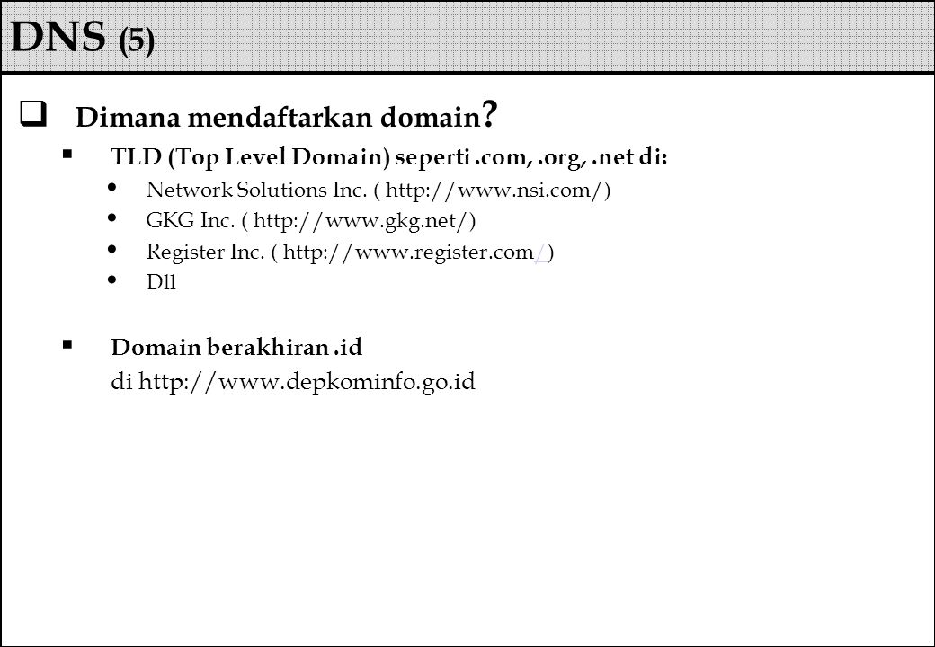 DNS (5) Dimana mendaftarkan domain