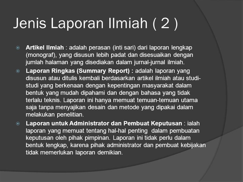 Jenis Laporan Ilmiah ( 2 )