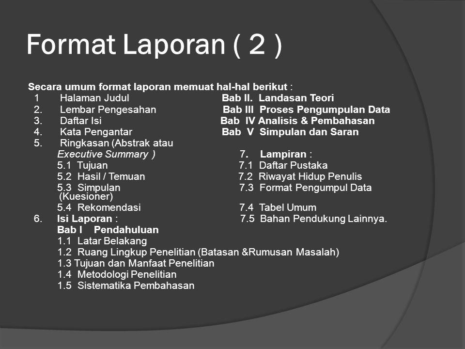 Format Laporan ( 2 )