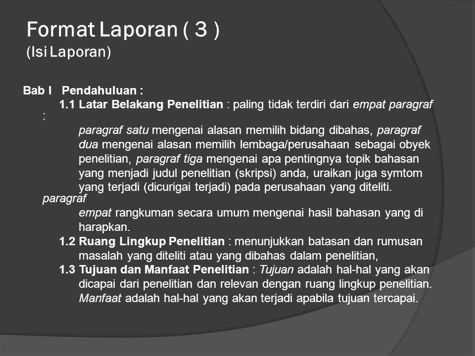 Format Laporan ( 3 ) (Isi Laporan)