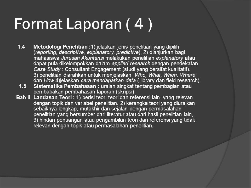Format Laporan ( 4 )