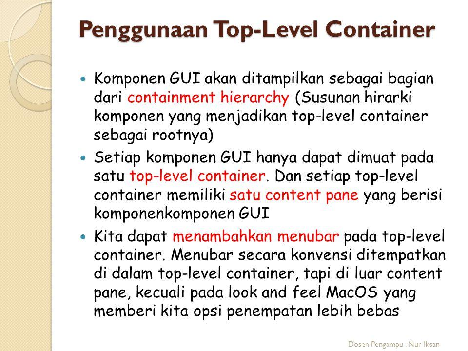 Penggunaan Top-Level Container