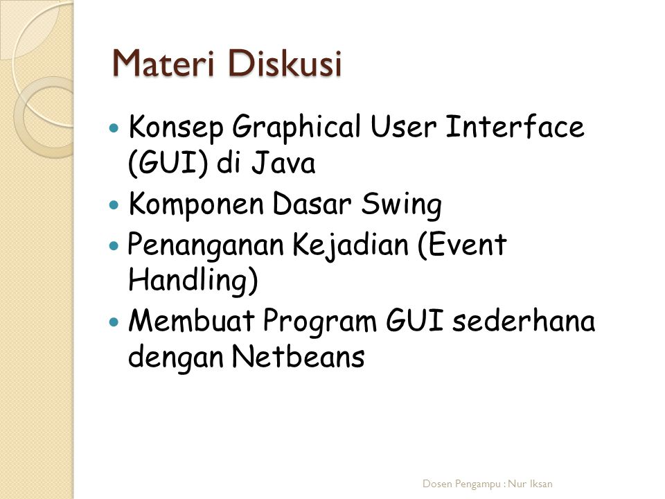 Materi Diskusi Konsep Graphical User Interface (GUI) di Java