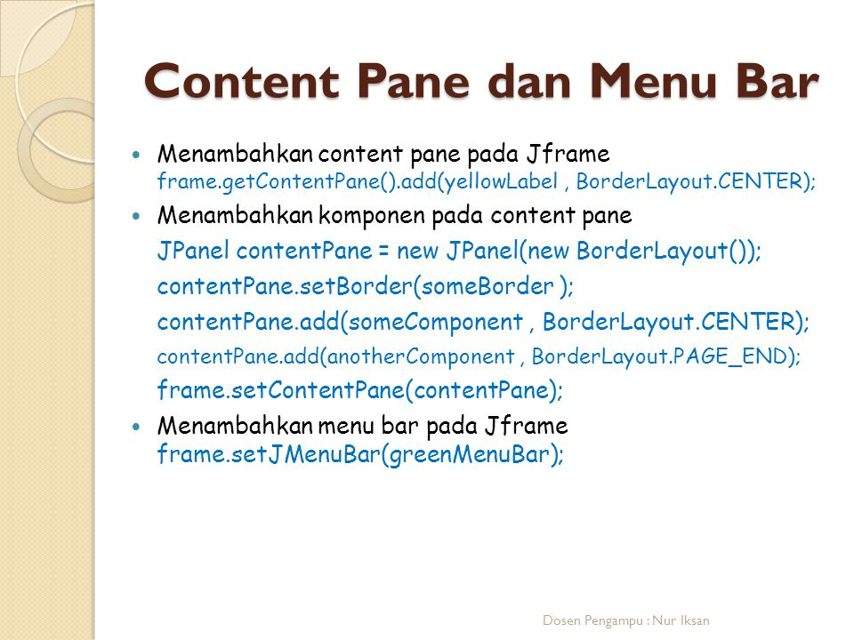 Content Pane dan Menu Bar