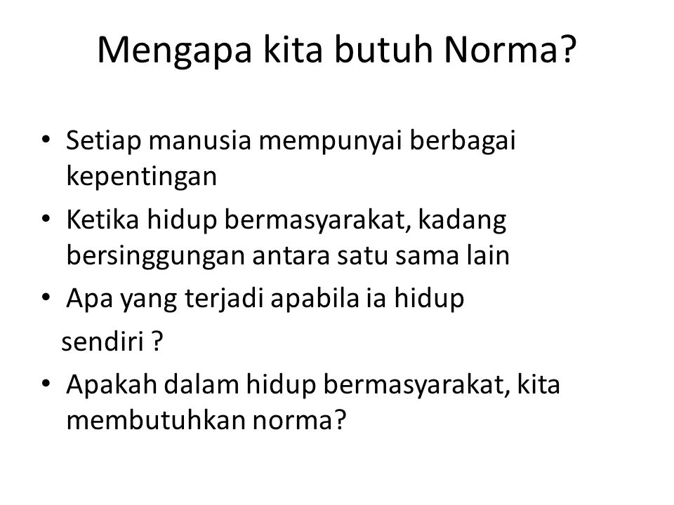 Mengapa kita butuh Norma
