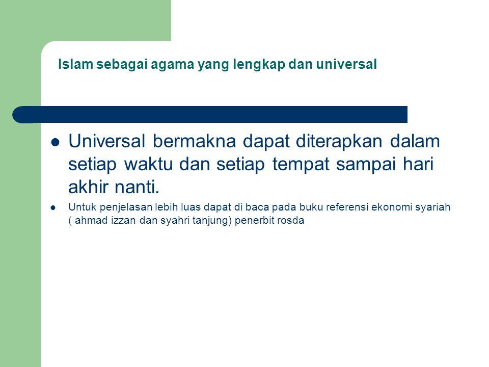 Islam sebagai agama yang lengkap dan universal