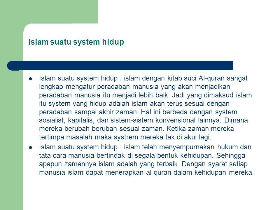 Islam suatu system hidup