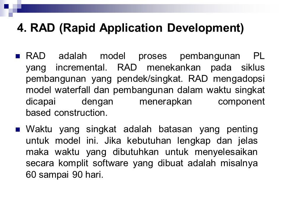 4. RAD (Rapid Application Development)