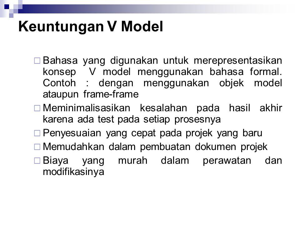 Keuntungan V Model