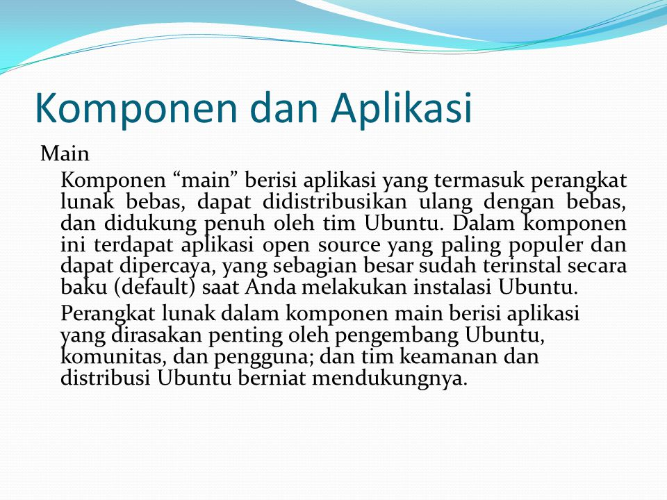 Komponen dan Aplikasi Main