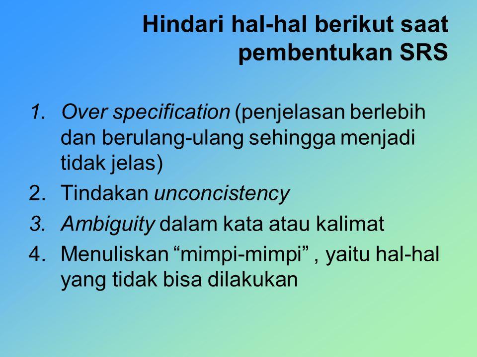 Hindari hal-hal berikut saat pembentukan SRS