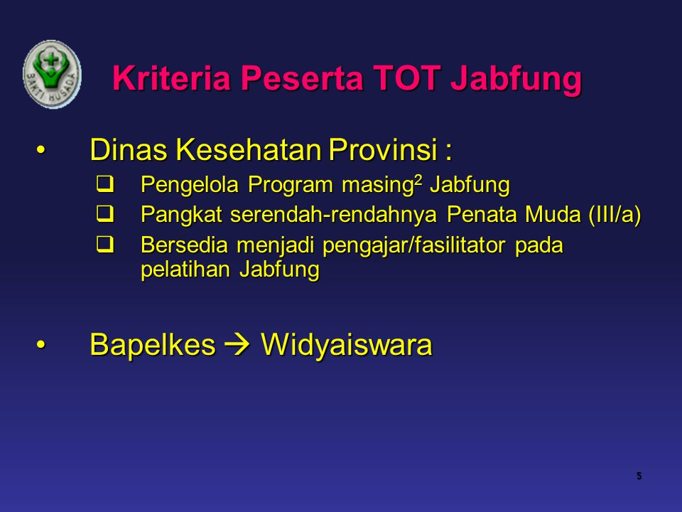 Kriteria Peserta TOT Jabfung