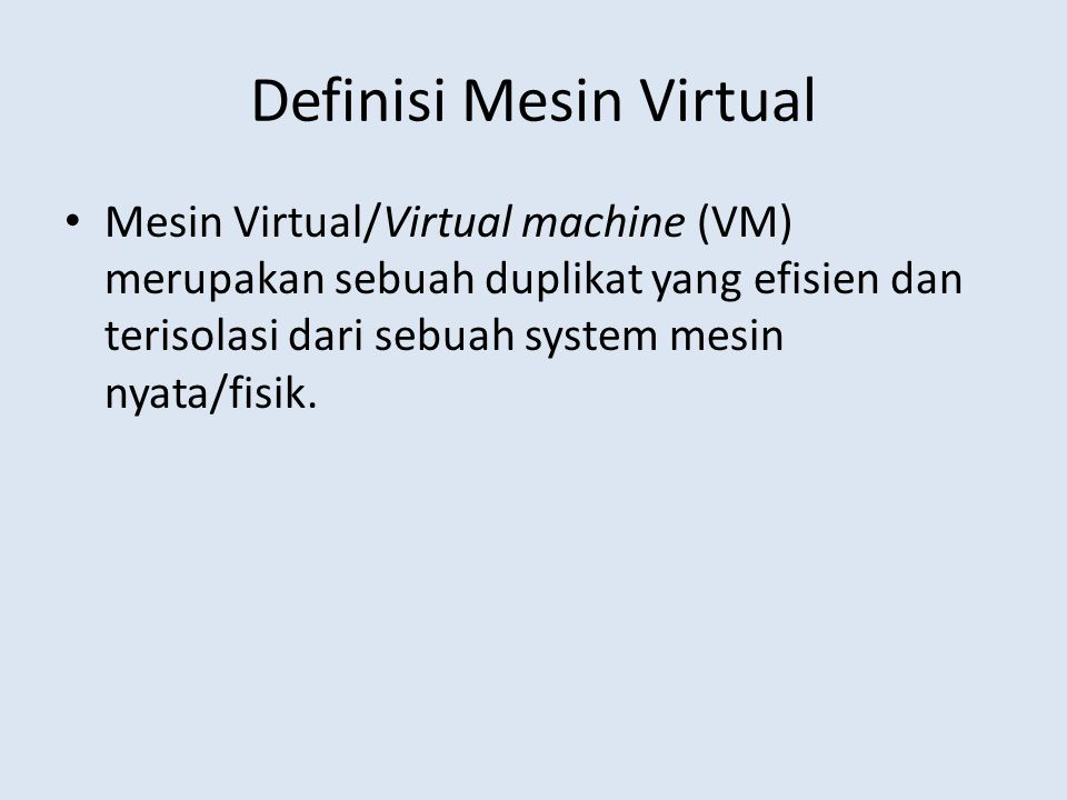 Definisi Mesin Virtual