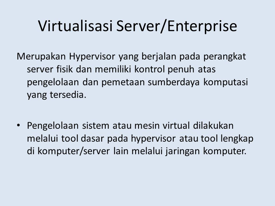 Virtualisasi Server/Enterprise