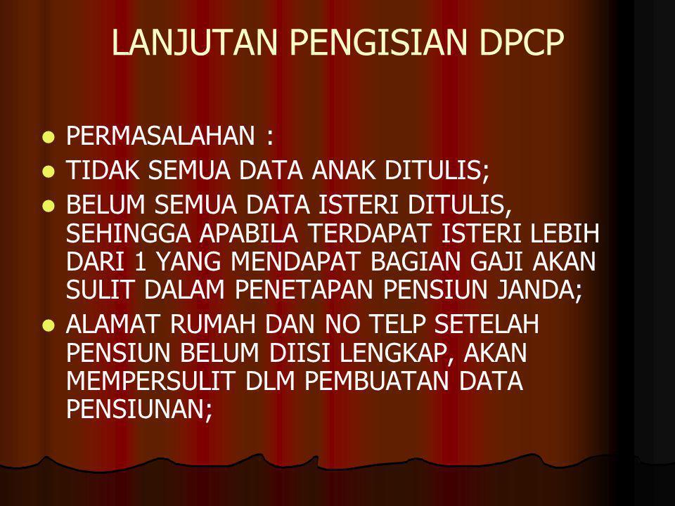 LANJUTAN PENGISIAN DPCP