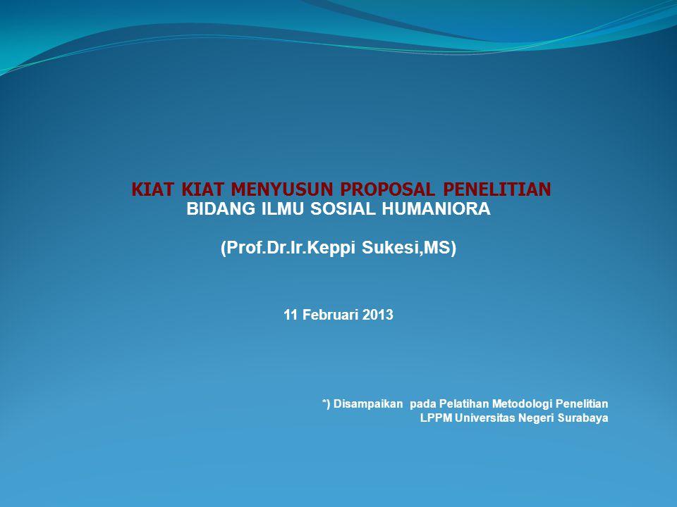 *) Disampaikan pada Pelatihan Metodologi Penelitian