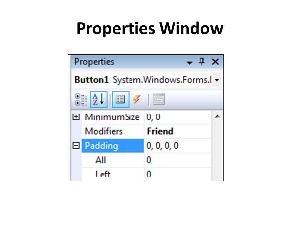 Properties Window