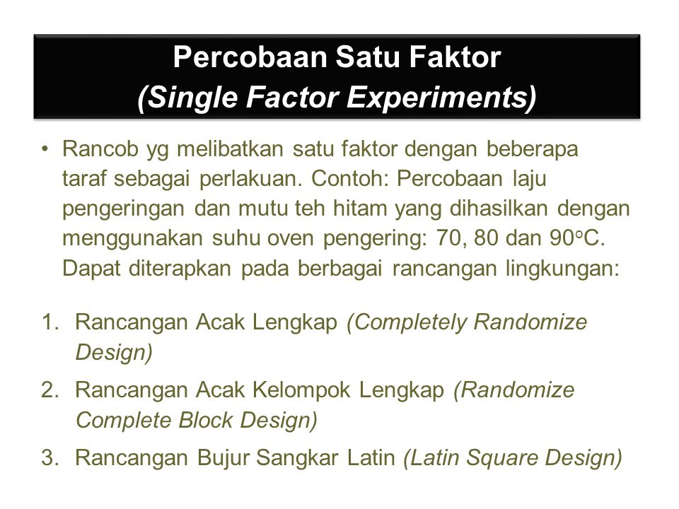 (Single Factor Experiments)