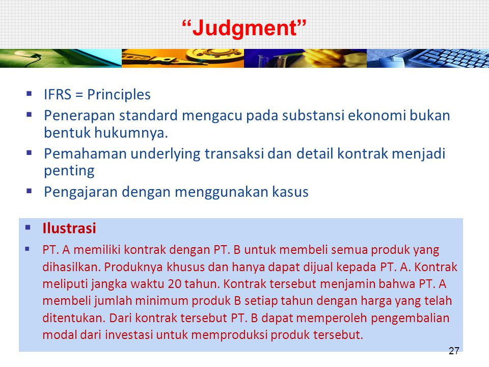 Judgment IFRS = Principles