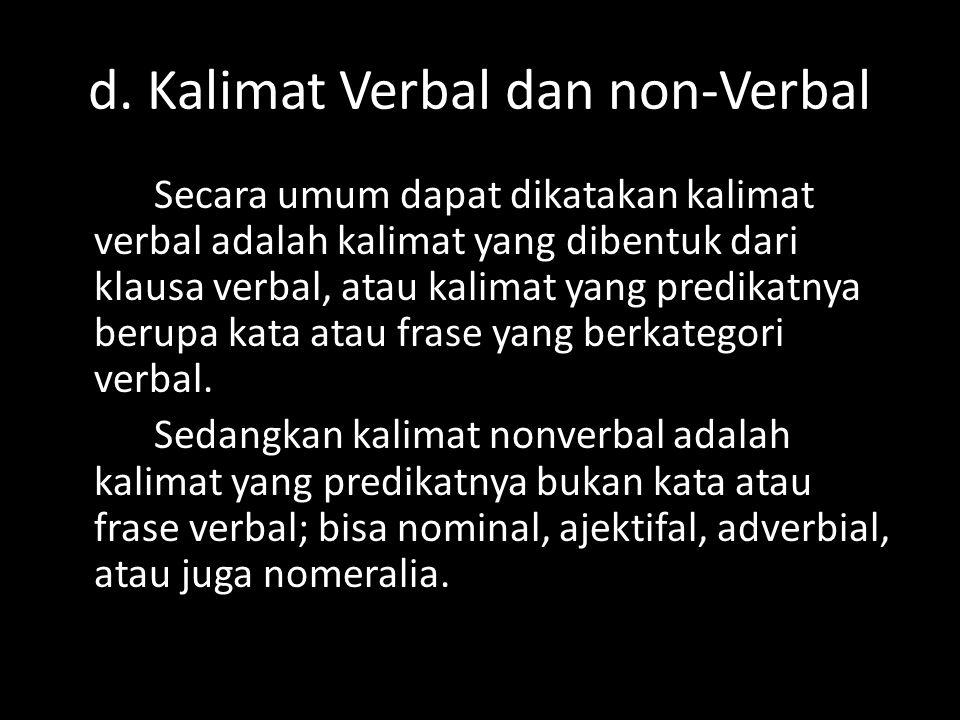 d. Kalimat Verbal dan non-Verbal