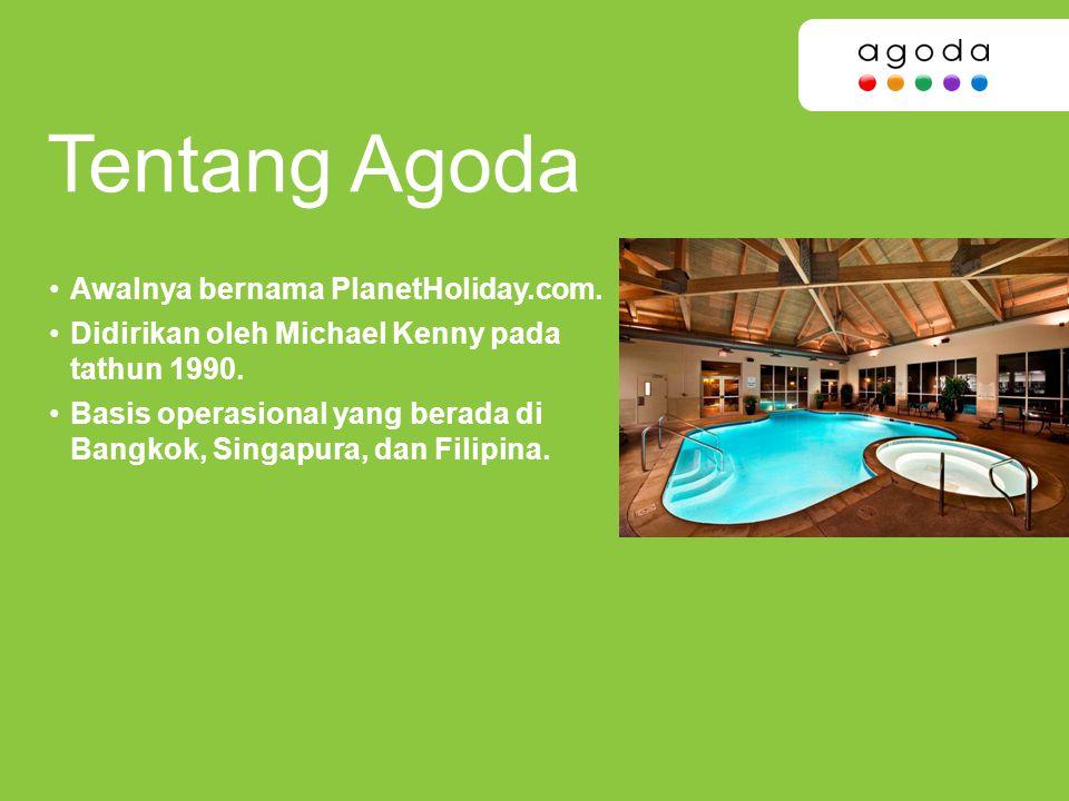 Tentang Agoda Awalnya bernama PlanetHoliday.com.