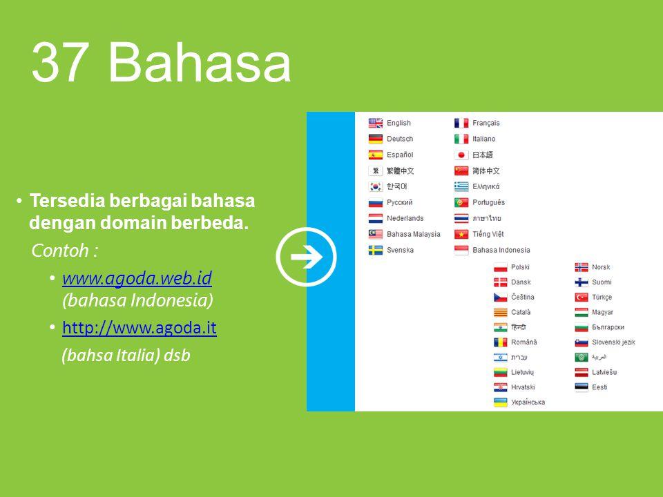 37 Bahasa Tersedia berbagai bahasa dengan domain berbeda. Contoh :
