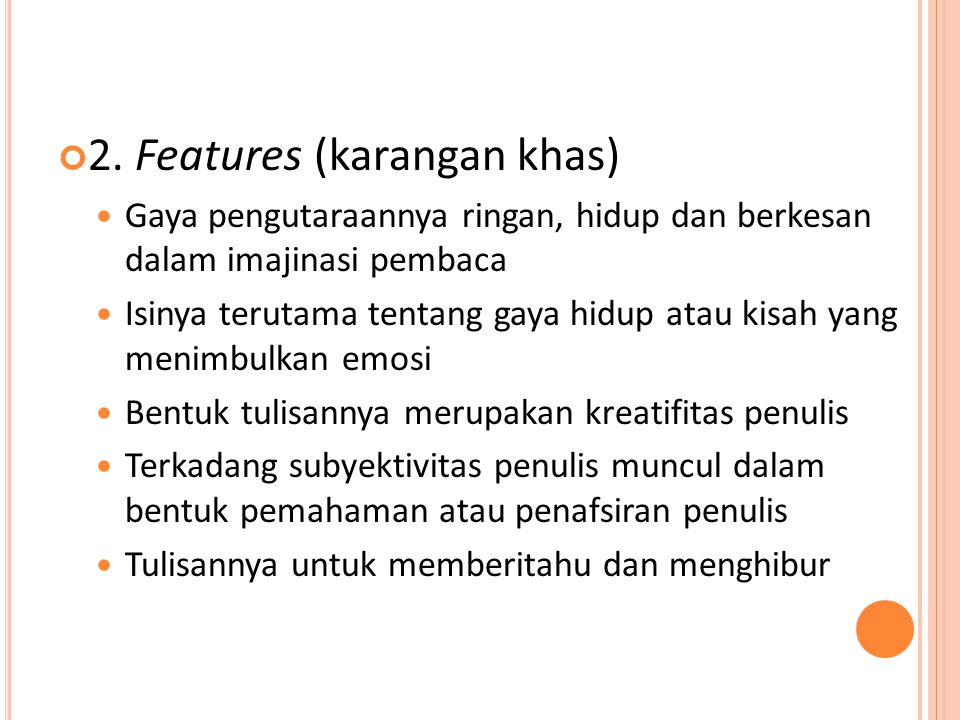 2. Features (karangan khas)